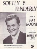 Pat Boone - Softly And Tenderly